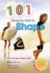 101 Ways to Get in Shape - Charlotte Guillain