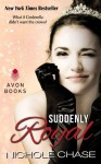 Suddenly Royal (eBook Original) - Nichole Chase