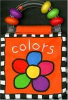 Rattle Cloth Book Colors (Priddy Books Big Ideas for Little People) - Roger Priddy