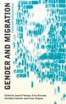 Gender and Migration: Feminist Intervention - Ingrid Palmary, Erica Burman, Khatidja Chantler, Peace Kiguwa