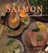 The Salmon Cookbook - Teresa Kaye