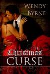 The Christmas Curse - Wendy Byrne