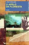 O Apelo da Floresta - Jean Hegland