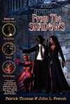 From the Shadows - Patrick Thomas, John L. French