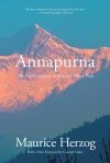 Annapurna: The First Conquest of an 8,000-Meter Peak - Maurice Herzog, Conrad Anker