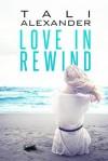 Love in Rewind - Tali Alexander