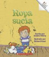 Ropa Sucia = Stinky Clothes (Rookie Reader Espanol) - Joanna Emery