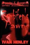 Zembifen's Pawn (Swords & Sceptres of the Immortals) - Ivan Henley