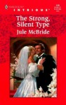 The Strong, Silent Type - Jule McBride