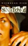 Snatched - Nicholas Fisk