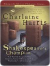 Shakespeare's Champion (A Lily Bard Mystery, #2) - Charlaine Harris
