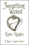 Something Wicked - Kalen Hughes
