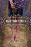 Deadly Little Voices - Laurie Faria Stolarz