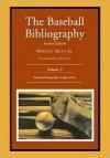 The Baseball Bibliography: Volume 3 - Myron J. Smith Jr., John Kuenster