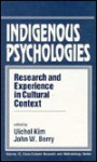 Indigenous Psychologies: Research and Experience in Cultural Context - John Berry