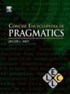 Concise Encyclopedia of Pragmatics (Online) - J.L. Mey, Keith Brown