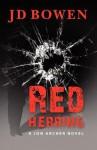 Red Herring: A Jon Archer Novel - J.D. Bowen