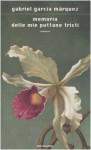Memoria delle mie puttane tristi - Angelo Morino, Gabriel García Márquez