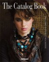 The Catalog Book: Designs for Catalogs & Direct Mail - Judy Shepard