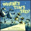 Where's Tim's Ted? - Ian Whybrow