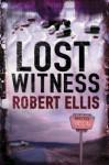 The Lost Witness - Robert Ellis