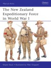 The New Zealand Expeditionary Force in World War I - Wayne Stack, Mike Chappell