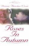 Roses in Autumn - Donna Fletcher Crow