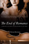 The End of Romance: A Memoir of Love, Sex, and the Mystery of the Violin - Norma Barzman