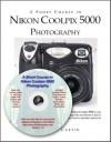 A Short Course in Nikon Coolpix 5000 Photography - Dennis P. Curtin