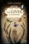 The Giver. Il donatore - Lois Lowry, Sara Congregati, Angela Ragusa