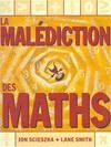 La Malédiction des maths - Jon Scieszka, Lane Smith