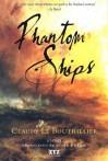 Phantom Ships - Claude Le Bouthillier, Susan Ouriou