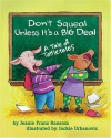 Don't Squeal Unless It's a Big Deal: A Tale of Tattletales - Jeanie Franz Ransom, Jackie Urbanovic