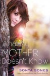 What My Mother Doesn't Know (What My Mother Doesn't Know, #1) - Sonya Sones