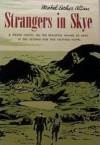 Strangers in Skye - Mabel Esther Allan