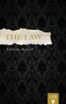 The Law - Frédéric Bastiat