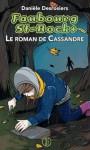 Le roman de Cassandre - Danièle Desrosiers