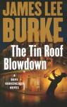The Tin Roof Blowdown (Dave Robicheaux, #16) - James Lee Burke