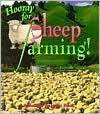 Hooray for Sheep Farming - Bobbie Kalman, Niki Walker, Alison Larin, Greg Nickles, Lynda Hale, Cori Marvin