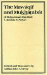 The Mawaqif and Mukhatabat of Muhammad Ibn 'Abdi 'L-Jabbar Al-Niffari With Other Fragments - A.J. Arberry, Al-Niffari