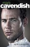 Cav: At Speed - Mark Cavendish