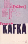 Letters to Felice/Kafka's Other Trial - Franz Kafka, Elias Canetti, Elizabeth Duckworth, James Stern
