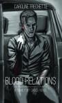 Blood Relations - Caroline Frechette
