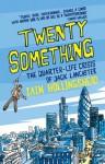 Twenty Something - Iain Hollingshead