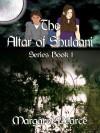 Altar of Shulaani [Altar of Shulaani Series Book 1] - Margaret Pearce
