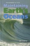Maintaining Earth's Oceans - Ann Heinrichs