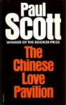 The Chinese Love Pavilion - Paul Scott
