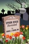 Spoon River Revisited - Daniel J. Benor