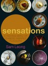 Sensations: A Tasting Menu of Chinese-Inspired Flavours - Sam Leong