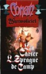 Conan Wyzwoliciel - L. Sprague de Camp, Lin Carter